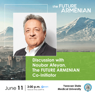 Discussion with The FUTURE ARMENIAN Co-Initiator Noubar Afeyan and YSMU students